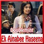 Ek Ajnabee Haseena (Start Something Fresh) - Doublemint - (VIDEO+MP3 Format)