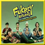 Raina - Fukrey Returns - 2017 - (MP3 Format)