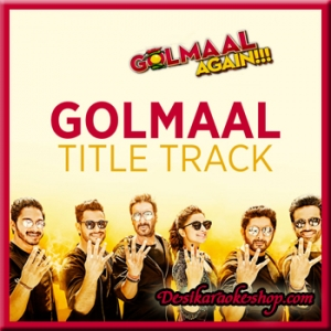 Golmaal Title Track - Golmaal Again - 2017 - (VIDEO+MP3 Format)
