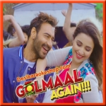 Maine Tujhko Dekha - Golmaal Again - 2017 - (MP3 Fomat)