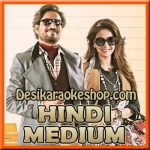 Oh Ho Ho Ho (Taare Gin Gin) - Hindi Medium - 2017 - (MP3 Format)