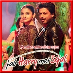 Beech Beech Mein - Jab Harry Met Sejal - 2017 - (VIDEO+MP3 Format)