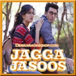 Ullu Ka Pattha - Jagga Jasoos - 2017 - (VIDEO+MP3 Format)