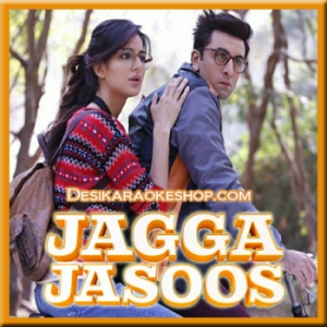 Ullu Ka Pattha - Jagga Jasoos - 2017 - (MP3 Format)