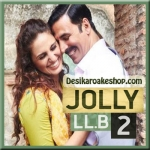Bawara Mann - Jolly LLB 2 - 2017 - (VIDEO+MP3 Format)