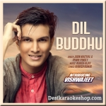 Dil Buddhu - Jubin Nautiyal - 2017 - (VIDEO+MP3 Format)