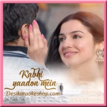 Kabhi Yaadon Mein (New) - 2017 - (MP3 Format)