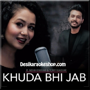 Khuda Bhi Jab - Tony Kakkar and Neha Kakkar - 2016 - (MP3 Format)
