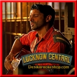 Meer E Kaarwan - Lucknow Central - 2017 - (MP3 Format)