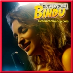 Maana Ke Hum Yaar Nahin - Meri Pyaari Bindu - 2017 - (VIDEO+MP3 Format)