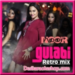 Gulabi (Retro Mix) - Noor - 2017 - (VIDEO+MP3 Format)