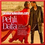 Pehli Dafa - Atif Aslam - 2016 - (VIDEO+MP3 Format)