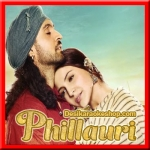 Ranjana - Phillauri - 2017 - (VIDEO+MP3 Format)