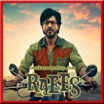 Dhingana - Raees - 2017 - (VIDEO+MP3 Format)