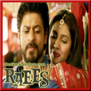 Ghammar Ghammar - Raees - 2017 - (MP3 Format)