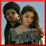 Zaalima - Raees - 2017 - (MP3 Format)