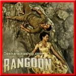 Ek Dooni Do - Rangoon - 2017 - (VIDEO+MP3 Format)