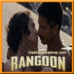 Ye Ishq Hai - Rangoon - 2017 - (VIDEO+MP3 Format)