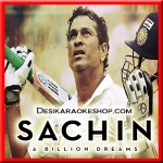 Sachin Sachin - Sachin-A Billion Dreams - 2017 - (MP3 Format)