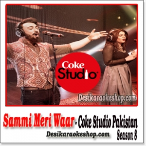 Sammi Meri Waar - Coke Studio Pakistan Season 8 - (MP3 Format)