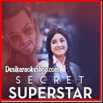 Sapna Re - Secret Superstar - 2017 - (MP3 Format)
