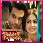 Jogi - Shaadi Mein Zaroor Aana - 2017 - (VIDEO+MP3 Format)