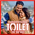 Bakheda - Toilet - Ek Prem Katha - 2017 - (VIDEO+MP3 Format)