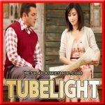 Main Agar - Tubelight - 2017 - (VIDEO+MP3 Format)