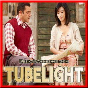 Main Agar - Tubelight - 2017 - (MP3 Format)