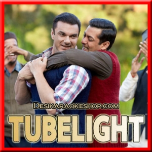 Naach Meri Jaan - Tubelight - 2017 - (MP3 Format)