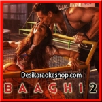 O Saathi - Baaghi 2 - 2018 - (VIDEO+MP3 Format)