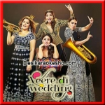 Veere - Veere Di Wedding - 2018 - (MP3 Format)