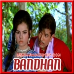 Aa Jao Aa Bhi Jao - Bandhan - 1969 - (VIDEO+MP3 Format)