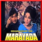 Arey Chupke Se Dil De De - Maryada - 1971 - (VIDEO+MP3 Format)