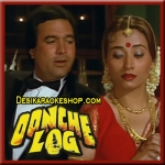 Aaj Tu Gair Sahi - Oonche Log - 1985 - (MP3 Format)
