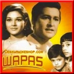 Aayi Baharon Ki Shaam - Wapas - 1969 - (VIDEO+MP3 Format)