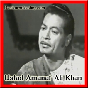 Aye Watan Pyare Watan - Ustad Amanat Ali Khan - (VIDEO+MP3 Format)
