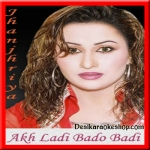 Akh Ladi Bado Badi - Jhanjhriya - By Nargis - (VIDEO+MP3 Format)