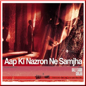 Aap Ki Nazron Ne Samjha - Balli Sagoo - Flute Mix version - (VIDEO+MP3 Format)