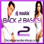 Apni To Jaise Taise - Back To Basics 2 - Remixed By DJ Mookie - Sunny - (MP3 Format)