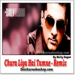 Chura Liya Hai Tumne - Remix By Bally Sagoo - (MP3 Format)
