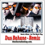 Dus Bahane - Remix - Let The Music Play - (MP3 Format)