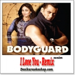 I Love You - Remix - Bodyguard - (MP3 Format)