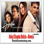 Ishq Chupta Nahin - Remix - Bewafaa (New) - (MP3 Format)