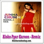 Kisko Pyar Karoon - Remix - Jumma Chumma Shimla Mix - (VIDEO+MP3 Format)