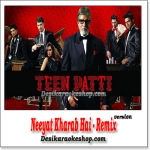 Neeyat Kharab Hai - Remix - Teen Patti - (MP3 Format)