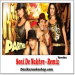 Soni De Nakhre - Remix - Partner - (VIDEO+MP3 Format)