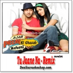 Tu Jaane Na - Remix - Ajab Prem Ki Gazab Kahani - (VIDEO+MP3 Format)