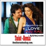 Twist - Remixed By Dj Sanj - Love Aaj Kal - (MP3 Format)
