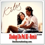 Zindagi Do Pal Ki - Remix - Kites - (MP3 Format)